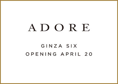 <NEW OPEN> GINZA SIX  /  April 20